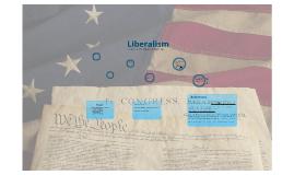 Copy of Copy of LIBERALISM