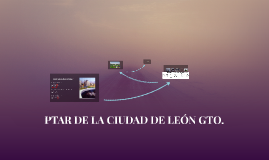 Copy of PTAR MUNICIPAL DE LEÓN