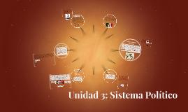 Unidad 3 (1): Sistema Político