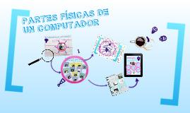 Partes Físicas De Un Computador