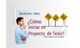 Cómo iniciar Proyecto Tesis