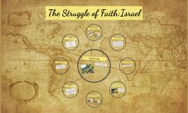 The Struggle of Faith: Israelites