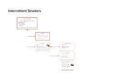 Intermittent Smokers