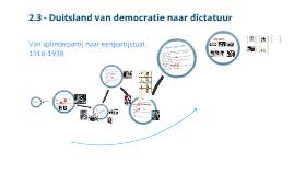 2.3 - Duitsland van democratie naar dictatuur