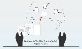 Welcome to Meet the Teacher Night!