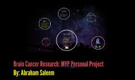 Copy of Brain Cancer Research: MYP Personal Project