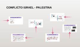 CONFLICTO ISRAEL - PALESTINA