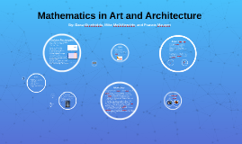 Mathematics in Art and Architecture