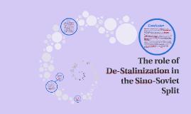The role of De-Stalinization in the Sino-Soviet Split
