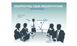 Signposting in Your Presentations