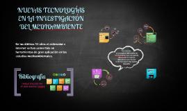 NUEVAS TECNOLOGÍAS EN LA INVESTIGACIÓN DEL MEDIOAMBIENTE