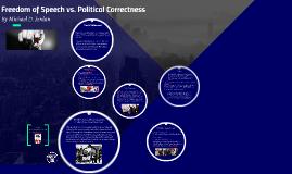 Freedom of Speech v. Political Correctness