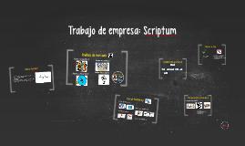 Copy of Trabajo de empresa: Scriptum