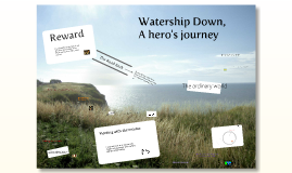 Watership Down: A Hero's Journey