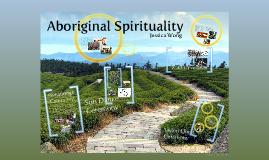 Aboriginal Spirituality by Jessica Wong