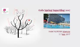 Gala Spring SuperBlog 2017