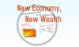 Copy of Copy of New Economy, New Wealth