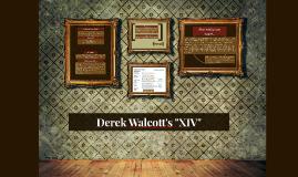 """Copy of Derek Walcott's """"XIV"""""""