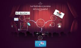 Los festivales y premios