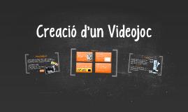 Copy of Creacio dun videojoc