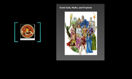 Greek Gods, Myths, and Prohphets