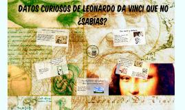 6 Datos curiosos de Leonardo da Vinci que no ¿Sabías?
