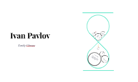 Copy of Ivan Pavlov