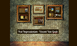 Vincent Van Gogh- Post impressionist