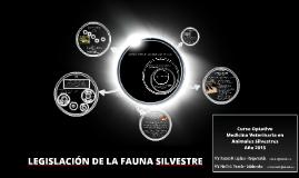 LEGISLACIÓN DE LA FAUNA SILVESTRE
