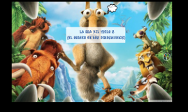 Copy of LA ERA DEL HIELO