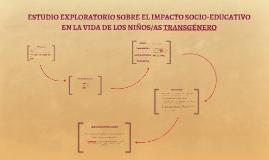 ESTUDIO EXPLORATORIO SOBRE EL IMPACTO SOCIO-EDUCATIVO EN LA