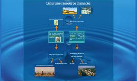 L'eau une ressource menacée
