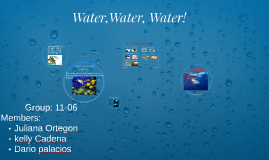 Water,Water, Water