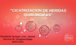 "Copy of ""HERIDAS QUIRURGICAS"""