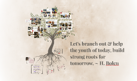 Branch out & help other's build strong educational roots.