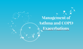 Asthma and COPD Exacerbations