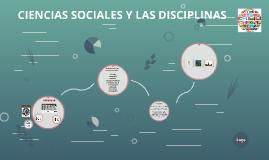CIENCIAS SOCIALES Y LAS DISCIPLINAS