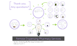 Remote Dispensing Pharmacy Services