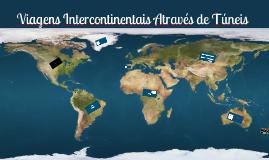 Viagens Intercontinentais Através de Túneis