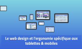 Le web design et l'ergonomie spécifique aux tablettes & mobi