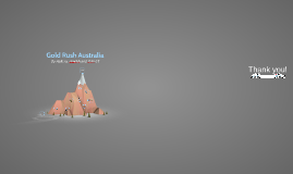 Copy of GOLD RUSH AUSTRALIA