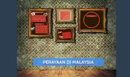 PERAYAAN DI MALAYSIA