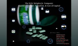 Copy of Copy of Copy of The WM. Wrigley Jr. Company:
