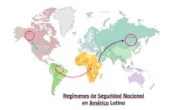 Regímenes de Seguridad Nacional en América Latina