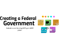 Creating a Federal