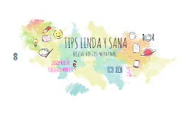 TIPS LINDA Y SANA