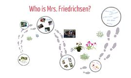 Who is Mrs. Friedrichsen?