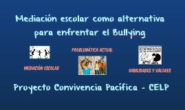 Mediación escolar como alternativa para enfrentar el Bullyin