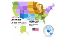 Cronyism: Coast to Coast