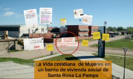 Copia de La Vida cotidiana  de Mujeres en un barrio de vivienda socia